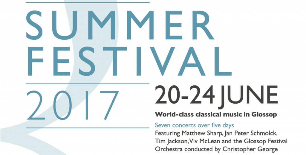 World-class Classical Music in Glossop - Summer Festival 2017